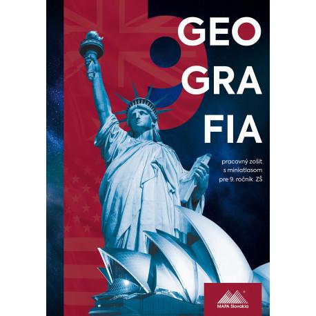 GEOGRAFIA 9 – pracovný zošit sminiatlasom pre 9. ročník