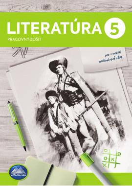 LITERATÚRA 5 - pracovný zošit