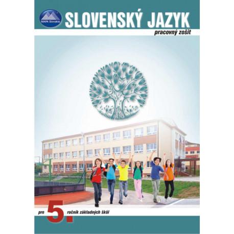 SLOVENSKÝ JAZYK 5 - pracovný zošit