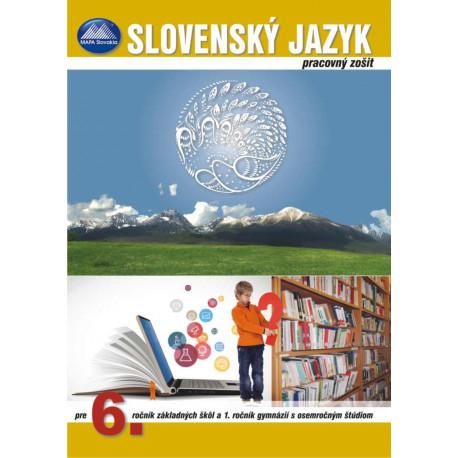 SLOVENSKÝ JAZYK 6 - pracovný zošit