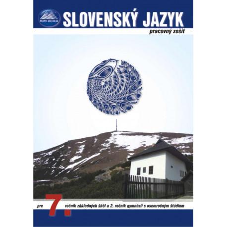 SLOVENSKÝ JAZYK 7 - pracovný zošit