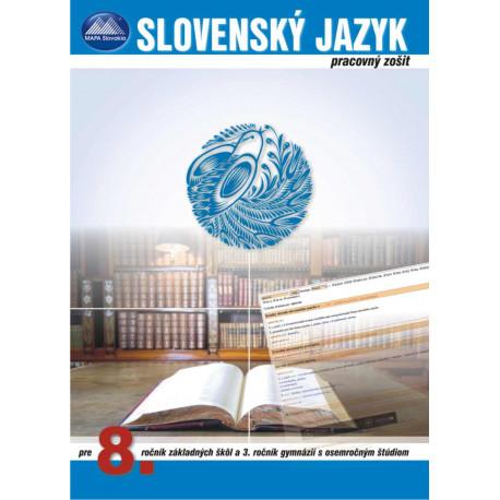 SLOVENSKÝ JAZYK 8 - pracovný zošit