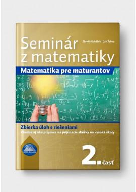 SEMINÁR Z MATEMATIKY - 2. časť