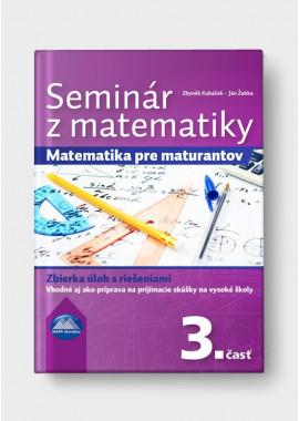 SEMINÁR Z MATEMATIKY - 3. časť