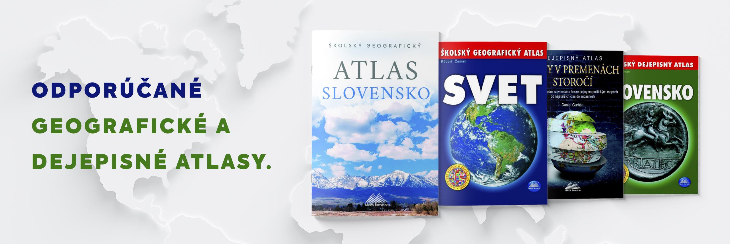 Odporúčané geografické a dejepisné atlasy